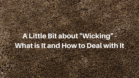 "A Little Bit about ""Wicking"" – What is It and How to Deal with It"